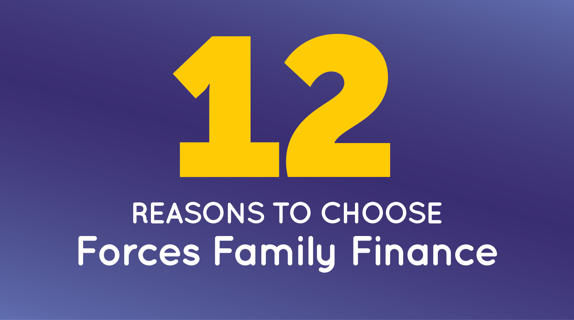 10 reasons to choose Forces Family Finance
